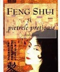 Feng Shui si pietrele pretioase